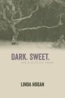 Dark. Sweet. Cover Image
