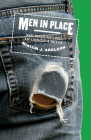 Men in Place: Trans Masculinity, Race, and Sexuality in America Cover Image