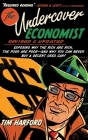 The Undercover Economist, Revised and Updated Edition: Exposing Why the Rich Are Rich, the Poor Are Poor - And Why You Can Never Buy a Decent Used Car Cover Image