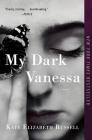 My Dark Vanessa: A Novel Cover Image