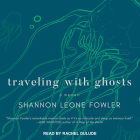 Traveling with Ghosts: A Memoir Cover Image