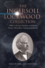 The Ingersoll Lockwood Collection: 1900, or the Last President, and Baron Trump's Marvellous Underground Journey Cover Image
