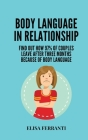 Body Language in Relationship: find out how 97% of couples leave after three months because of body language Cover Image