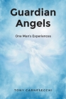 Guardian Angels: One Man's Experiences Cover Image