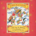Firecrackers: The Art and History Cover Image