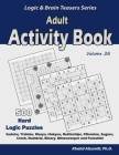Adult Activity Book: 500 Hard Logic Puzzles (Sudoku, Tridoku, Masyu, Hakyuu, Battleships, Fillomino, Suguru, Creek, Numbrix, Binary, Minesw Cover Image