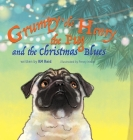 Grumpy 'ole Henry the Pug and the Christmas Blues Cover Image