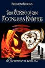 The Curse of the Moonless Knight (Misadventures of Alyson Bell #2) Cover Image