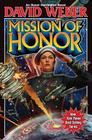 Mission of Honor (Honor Harrington  #12) Cover Image