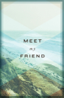 Meet My Friend (Pack of 25) Cover Image