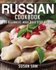 Russian Cookbook: Book 2, for Beginners Made Easy Step by Step Cover Image