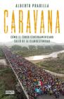 Caravana: Cómo el éxodo centroamericano salió de la clandestinidad / Caravan: The Exodus Cover Image