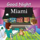 Good Night Miami (Good Night Our World) Cover Image