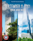 September 11, 2001: Then and Now Cover Image