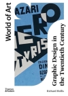 Graphic Design in the Twentieth Century: A Concise History (World of Art) Cover Image