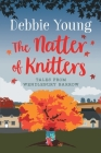 The Natter of Knitters Cover Image