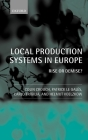 Local Production Systems in Europe ' Rise or Demise ? ' Cover Image