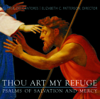 Thou Art My Refuge: Psalms of Salvation and Mercy Cover Image