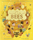 The Secret Life of Bees: Meet the bees of the world, with Buzzwing the honey bee Cover Image