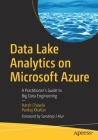 Data Lake Analytics on Microsoft Azure: A Practitioner's Guide to Big Data Engineering Cover Image