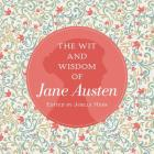 The Wit and Wisdom of Jane Austen Cover Image