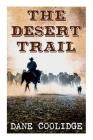 The Desert Trail: Western Novel Cover Image