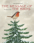The Message of the Birds (minedition minibooks) Cover Image