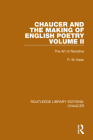 Chaucer and the Making of English Poetry, Volume 2: The Art of Narrative Cover Image