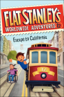 Escape to California (Flat Stanley's Worldwide Adventures #12) Cover Image