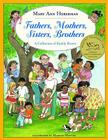Fathers, Mothers, Sisters, Brothers: A Collection of Family Poems Cover Image