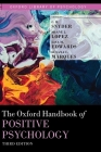 The Oxford Handbook of Positive Psychology (Oxford Library of Psychology) Cover Image