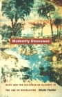 Modernity Disavowed: Haiti and the Cultures of Slavery in the Age of Revolution Cover Image