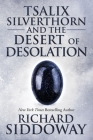 Tsalix Silverthorn and the Desert of Desolation Cover Image