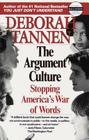 The Argument Culture: Stopping America's War of Words Cover Image