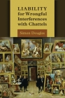 Liability for Wrongful Interferences with Chattels Cover Image