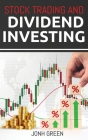 Stock Trading and Dividend investing Cover Image