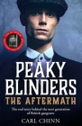 Peaky Blinders: The Aftermath: The real story behind the next generation of British gangsters Cover Image