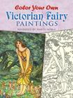 Color Your Own Victorian Fairy Paintings (Dover Art Coloring Book) Cover Image