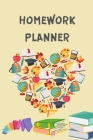 Homework Planner: Middle School or High School Student Planner for Academic Year 2020-2021 - Homework Planner Journal for Children - Ass Cover Image