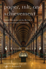 Paper, Ink, and Achievement: Gabriel Hornstein and the Revival of Eighteenth-Century Scholarship Cover Image