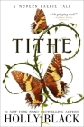 Tithe: A Modern Faerie Tale (The Modern Faerie Tales) Cover Image