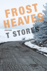 Frost Heaves Cover Image
