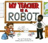 My Teacher is a Robot Cover Image