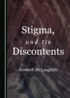 Stigma, and Its Discontents Cover Image