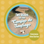 Two Bears on the Camino de Santiago Cover Image