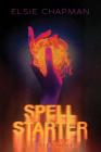 Spell Starter (A Caster Novel) Cover Image