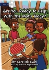 Are You Ready to Help with the Motu Today? Cover Image