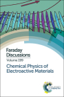 Chemical Physics of Electroactive Materials: Faraday Discussion 199 Cover Image