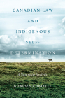 Canadian Law and Indigenous Self‐determination: A Naturalist Analysis Cover Image