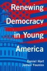 Renewing Democracy in Young America Cover Image